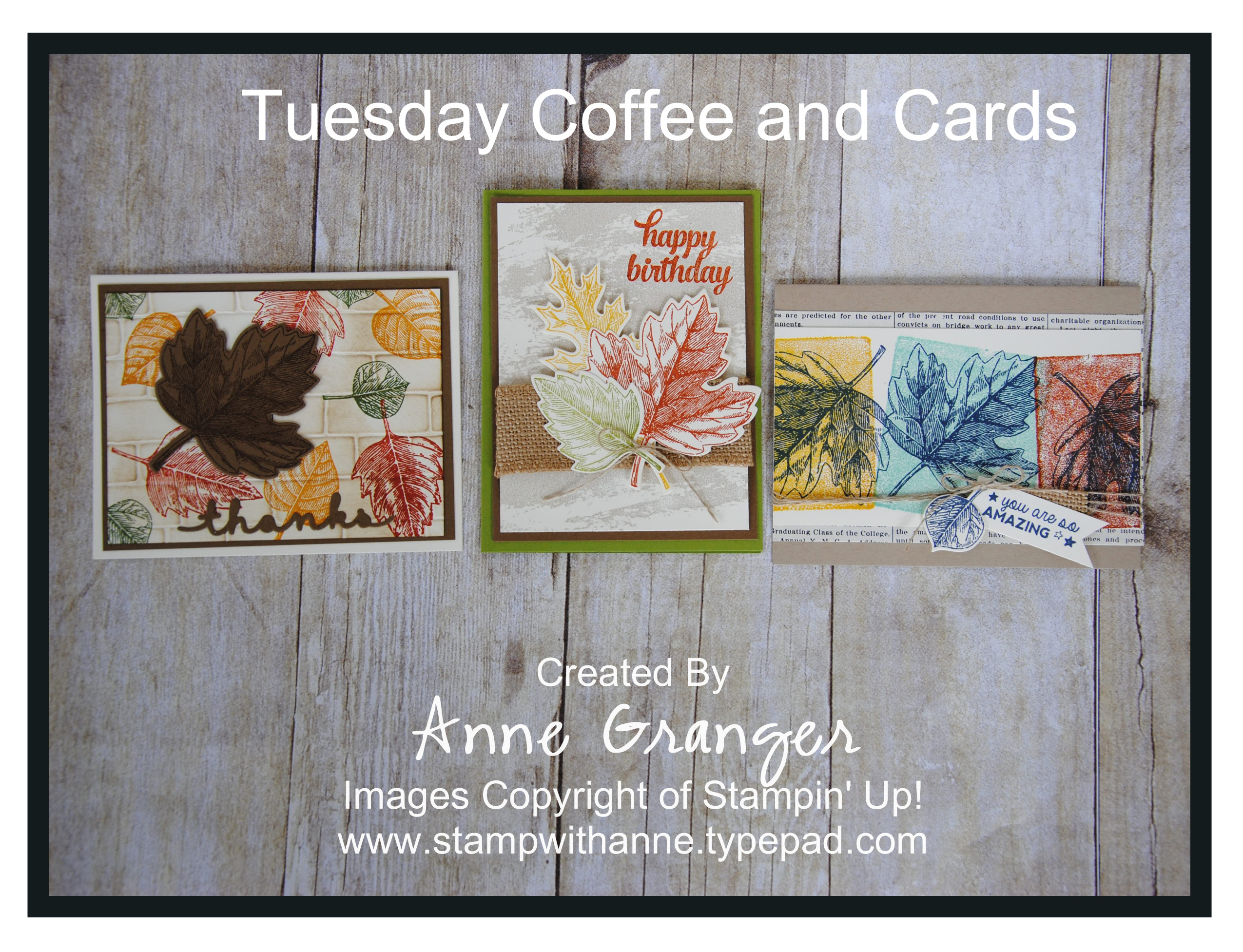 Vintage Leaves - Tuesday Coffee and Cards - Stamp With Anne!