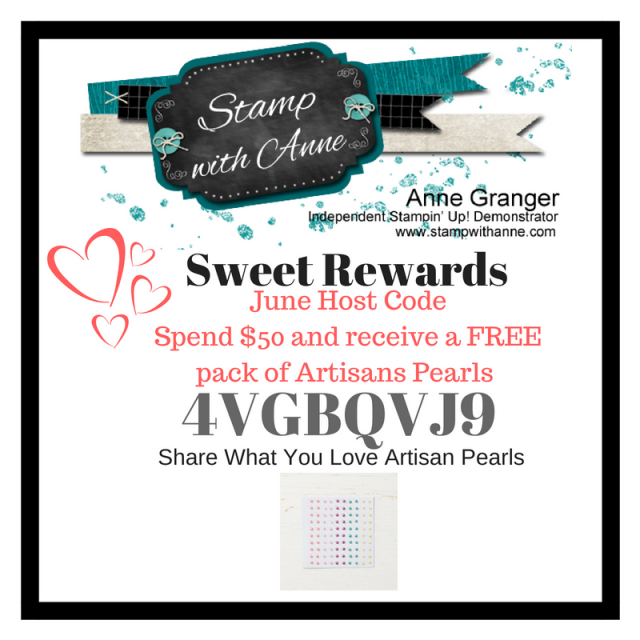 June Sweet Rewards Host Code Special with Anne Granger www.stampwithanne.com